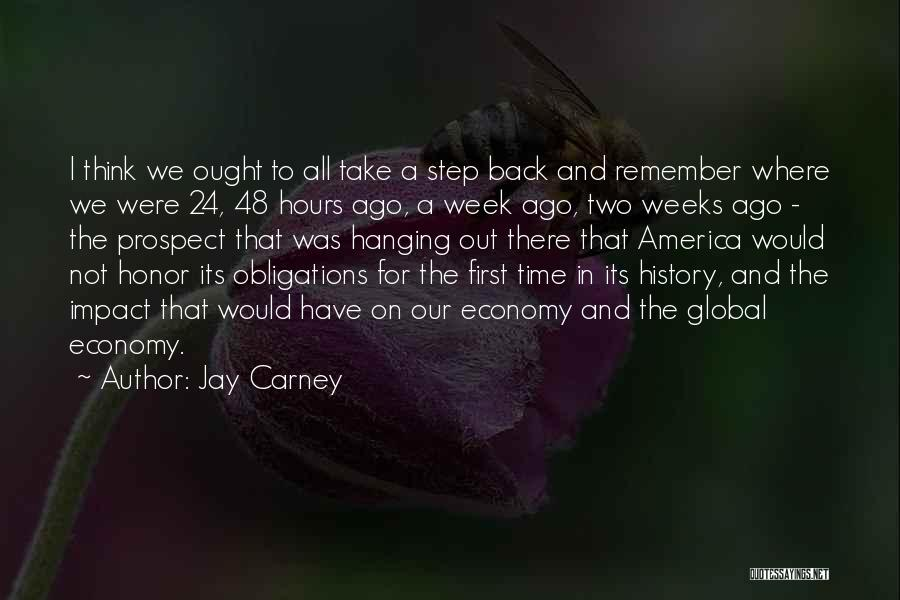 Remember The First Time Quotes By Jay Carney