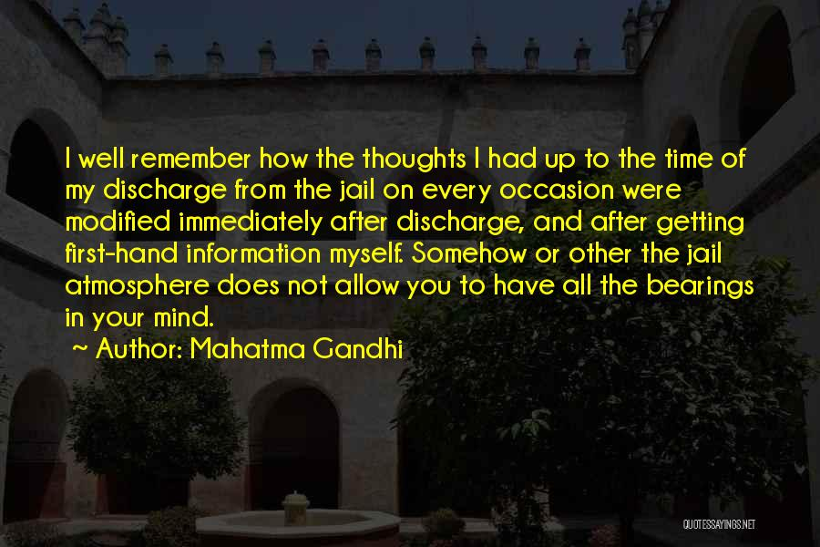 Remember The First Time Quotes By Mahatma Gandhi