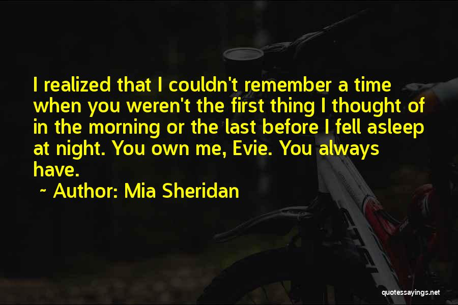 Remember The First Time Quotes By Mia Sheridan