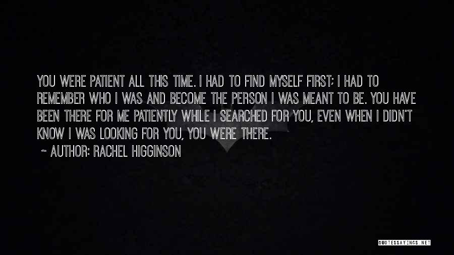 Remember The First Time Quotes By Rachel Higginson