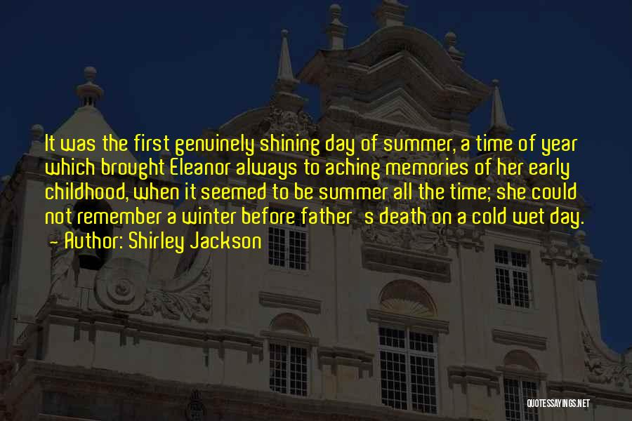 Remember The First Time Quotes By Shirley Jackson