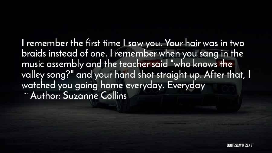 Remember The First Time Quotes By Suzanne Collins