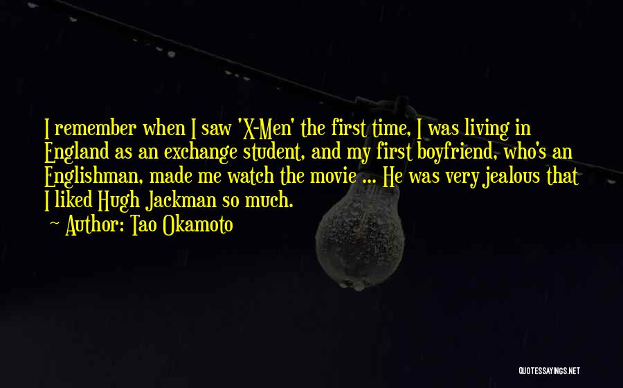 Remember The First Time Quotes By Tao Okamoto