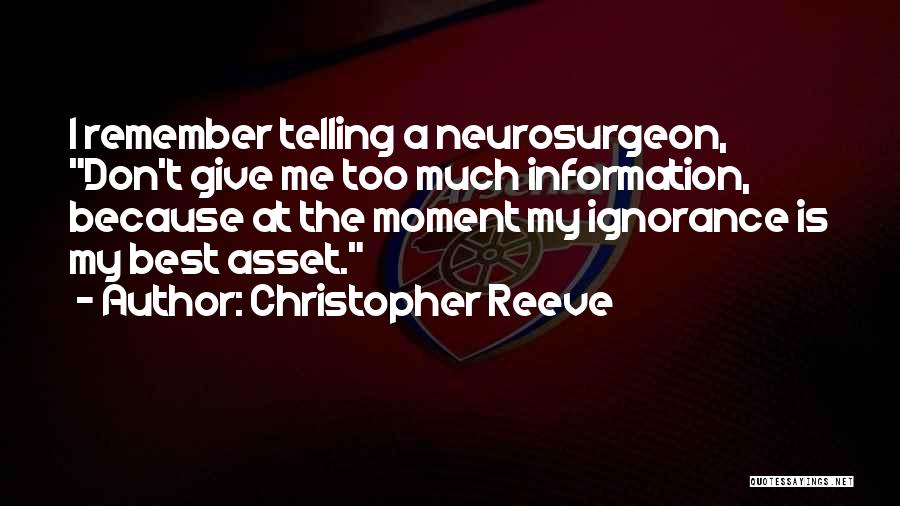 Remember The Moment Quotes By Christopher Reeve