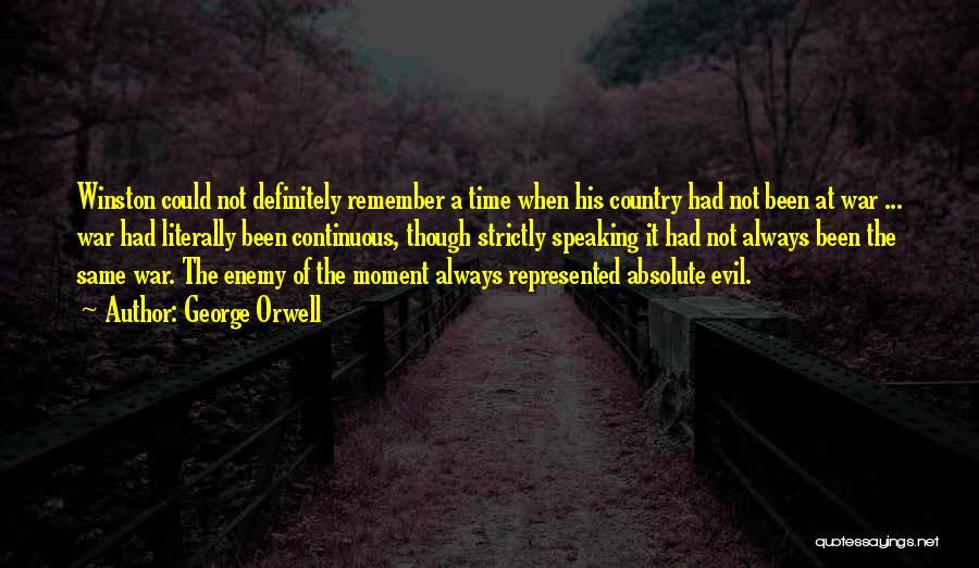 Remember The Moment Quotes By George Orwell