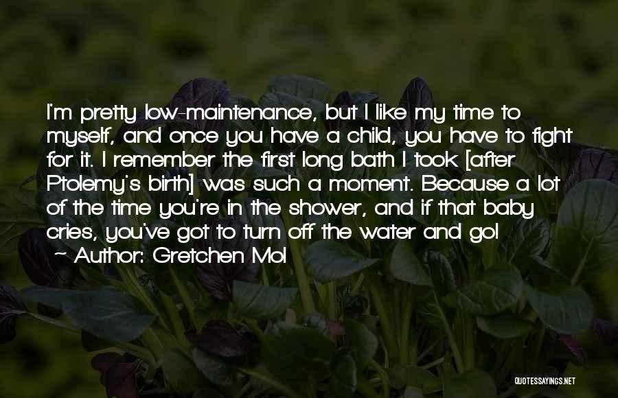Remember The Moment Quotes By Gretchen Mol