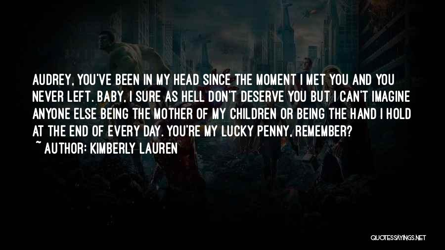 Remember The Moment Quotes By Kimberly Lauren