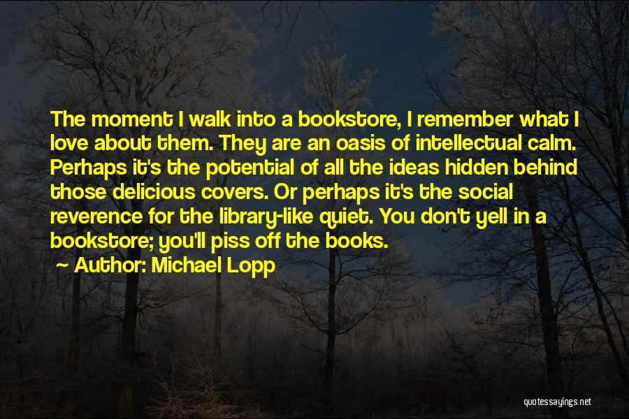 Remember The Moment Quotes By Michael Lopp
