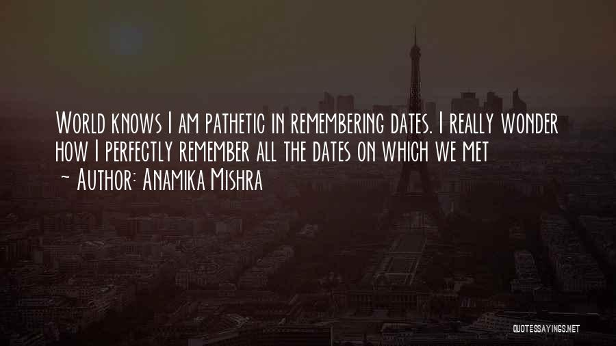 Remembering First Love Quotes By Anamika Mishra