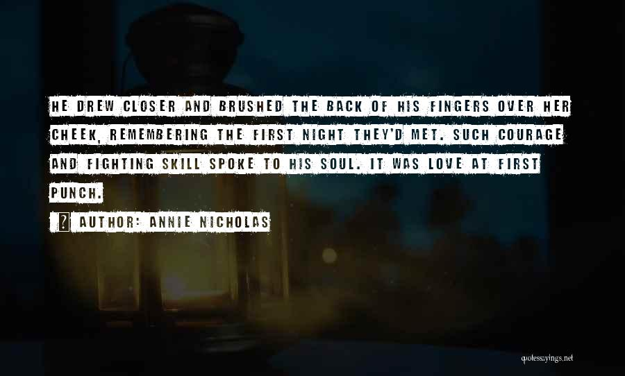 Remembering First Love Quotes By Annie Nicholas