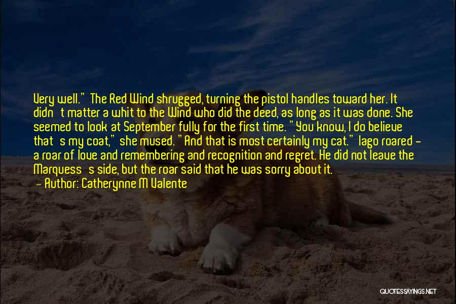 Remembering First Love Quotes By Catherynne M Valente