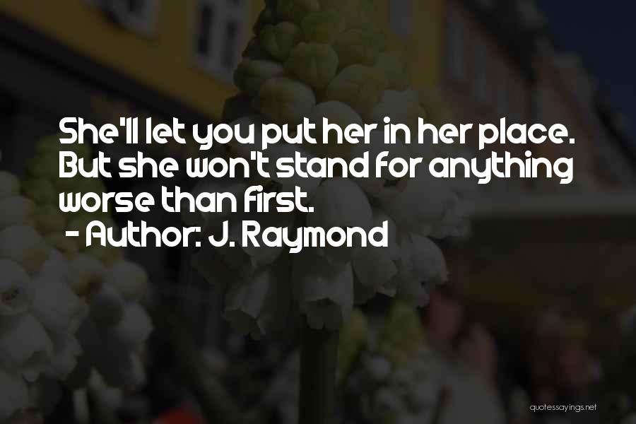 Remembering First Love Quotes By J. Raymond