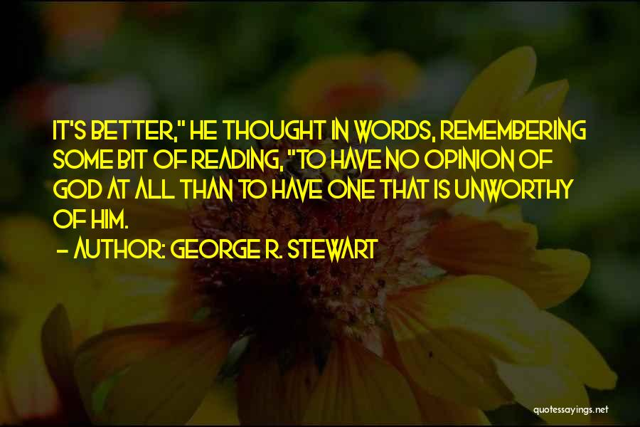Remembering God Quotes By George R. Stewart