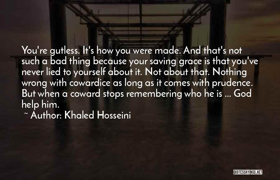 Remembering God Quotes By Khaled Hosseini
