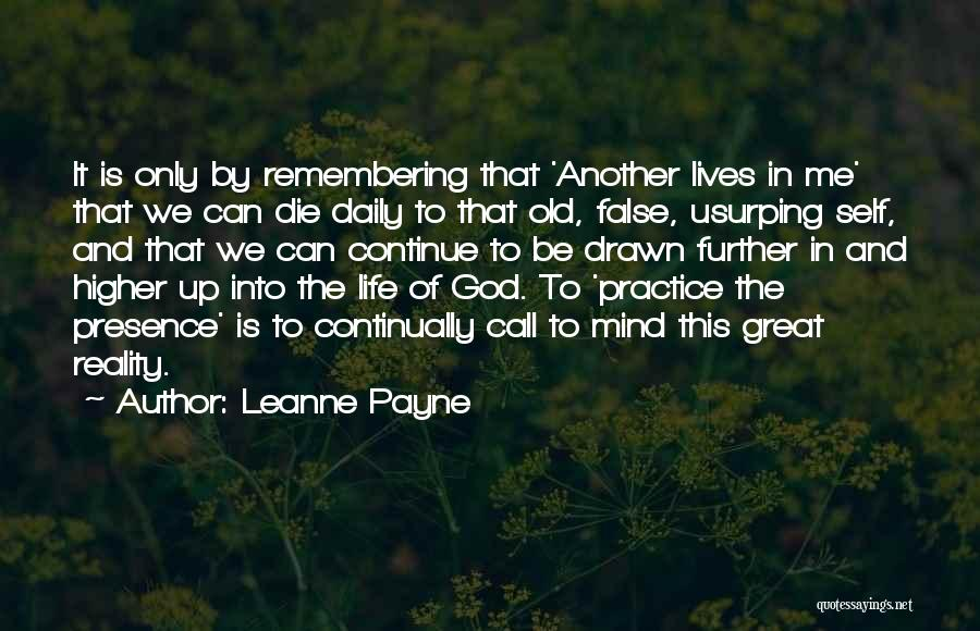 Remembering God Quotes By Leanne Payne