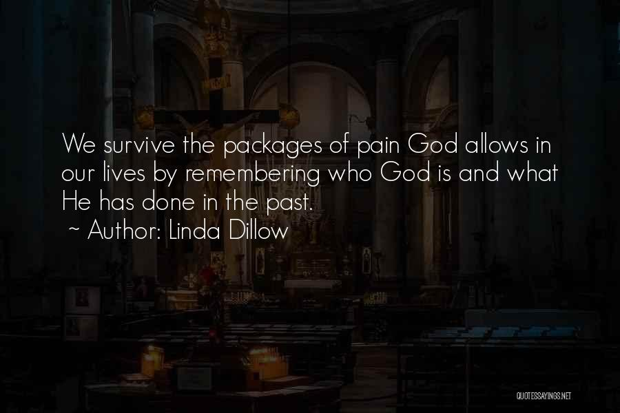 Remembering God Quotes By Linda Dillow