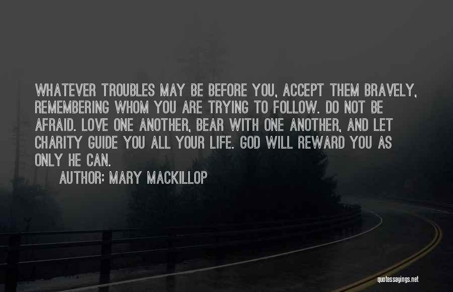 Remembering God Quotes By Mary MacKillop
