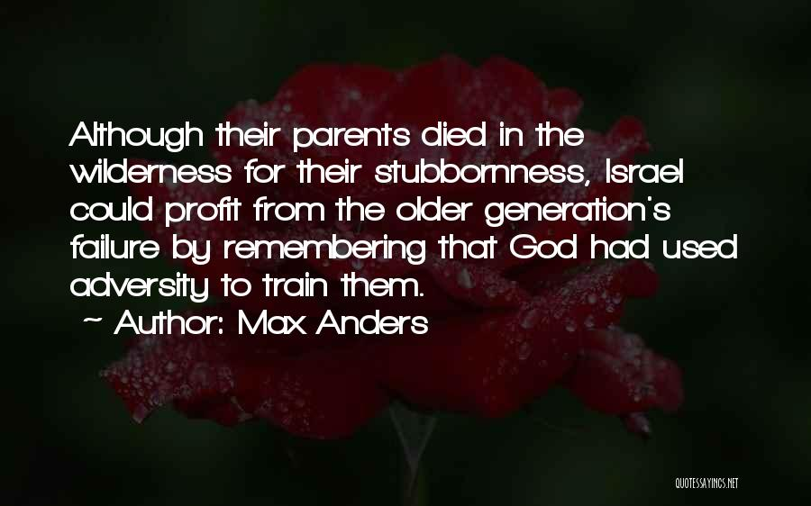 Remembering God Quotes By Max Anders