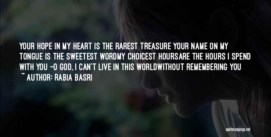 Remembering God Quotes By Rabia Basri