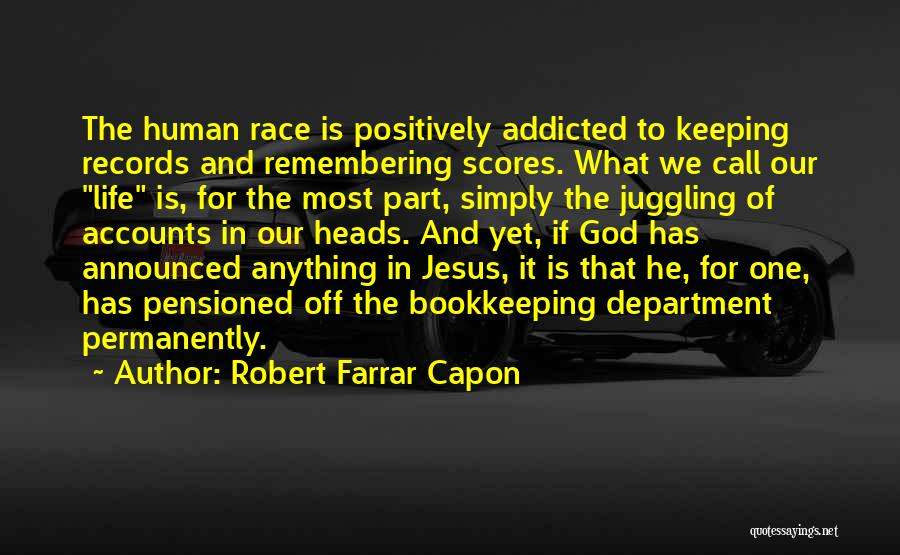 Remembering God Quotes By Robert Farrar Capon