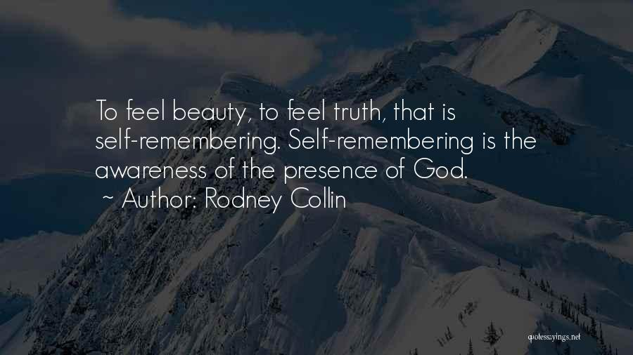 Remembering God Quotes By Rodney Collin
