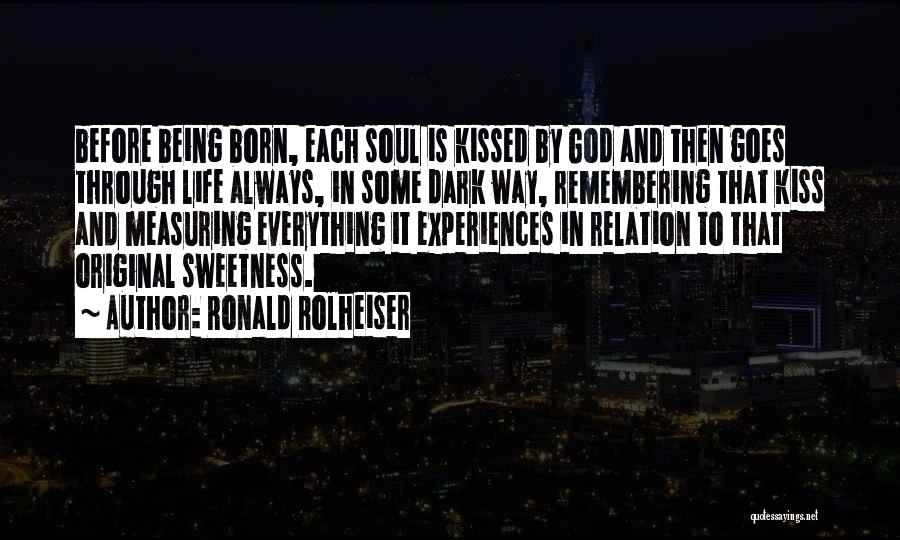 Remembering God Quotes By Ronald Rolheiser