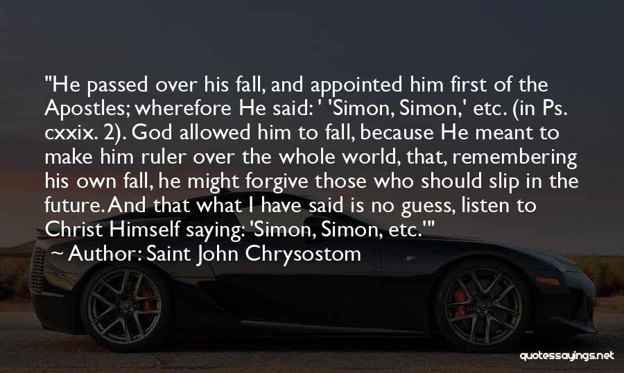 Remembering God Quotes By Saint John Chrysostom