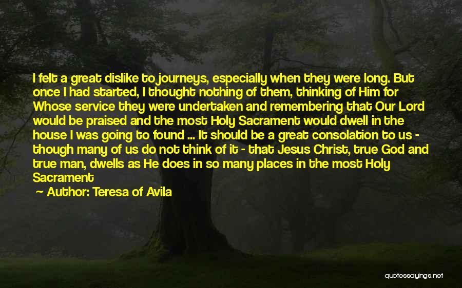 Remembering God Quotes By Teresa Of Avila