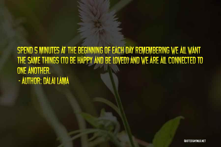 Remembering Loved Ones Quotes By Dalai Lama