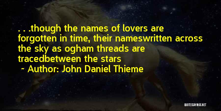 Remembering Loved Ones Quotes By John Daniel Thieme