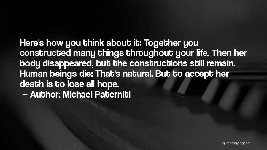Remembering Loved Ones Quotes By Michael Paterniti