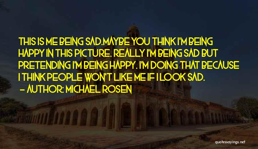 Remembering Loved Ones Quotes By Michael Rosen
