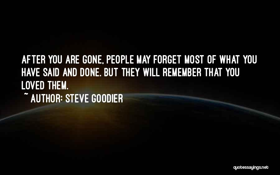 Remembering Loved Ones Quotes By Steve Goodier