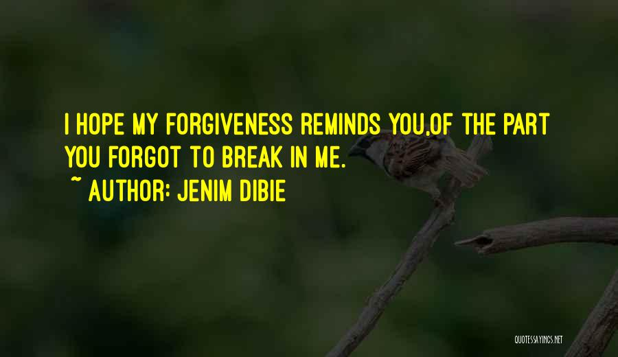 Remembering My Love Quotes By Jenim Dibie