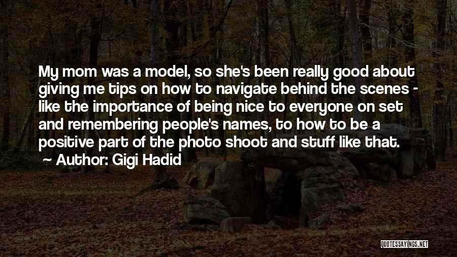 Remembering Names Quotes By Gigi Hadid