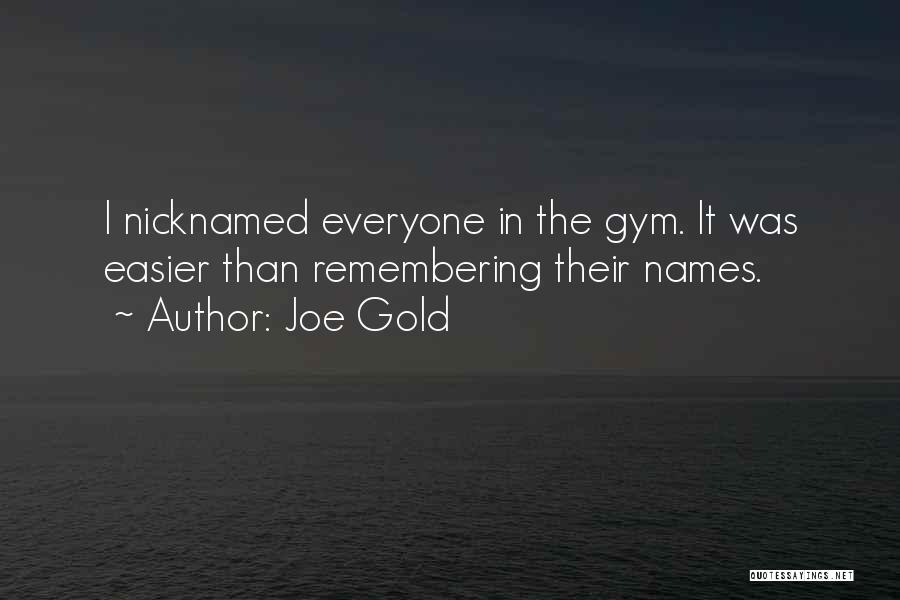 Remembering Names Quotes By Joe Gold
