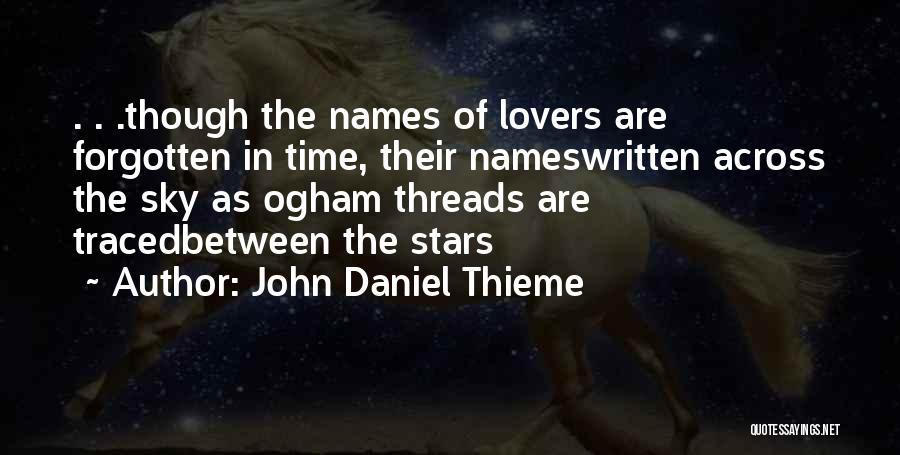 Remembering Names Quotes By John Daniel Thieme