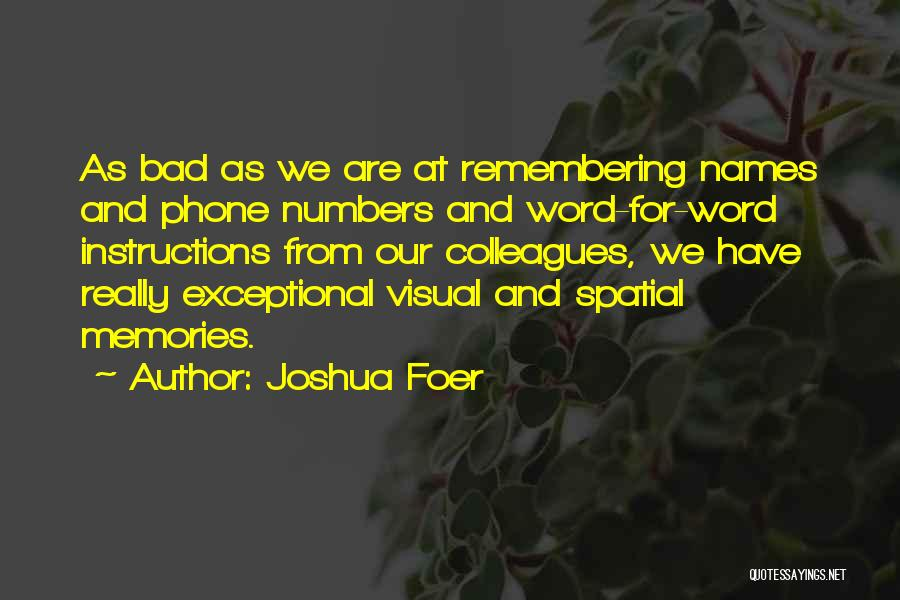 Remembering Names Quotes By Joshua Foer
