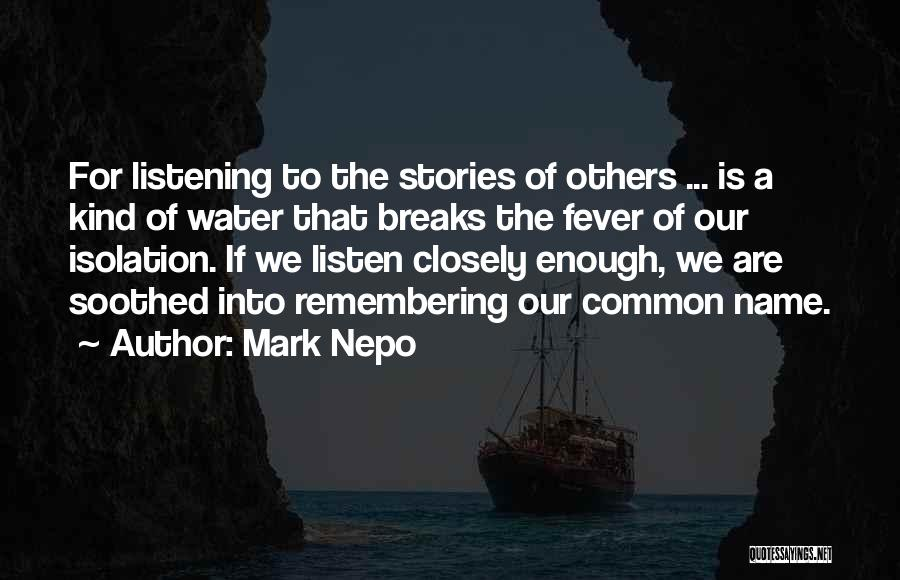 Remembering Names Quotes By Mark Nepo