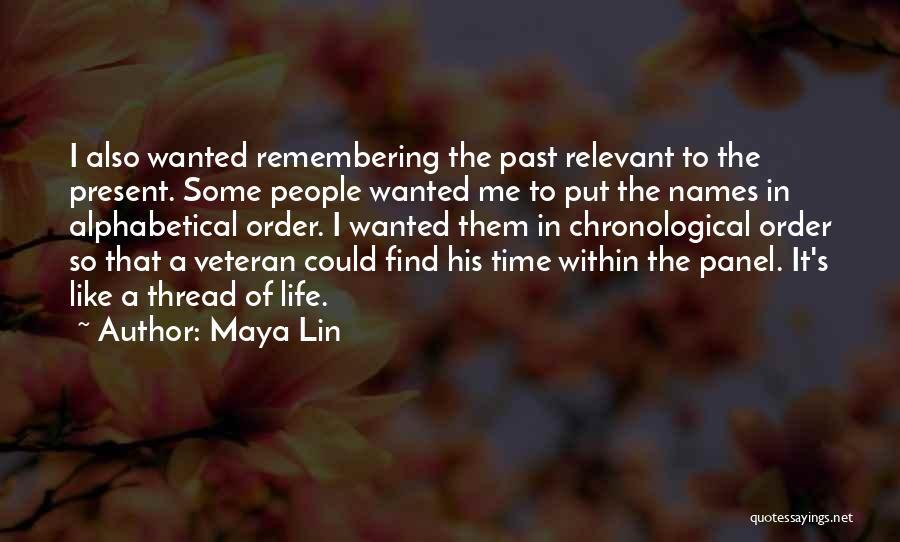 Remembering Names Quotes By Maya Lin