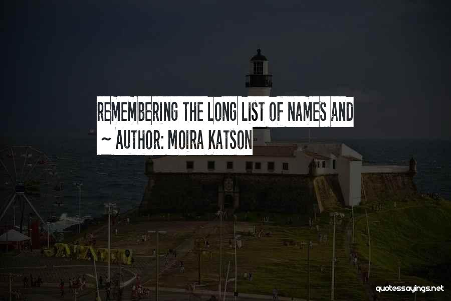 Remembering Names Quotes By Moira Katson