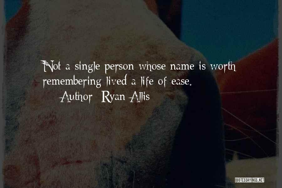 Remembering Names Quotes By Ryan Allis