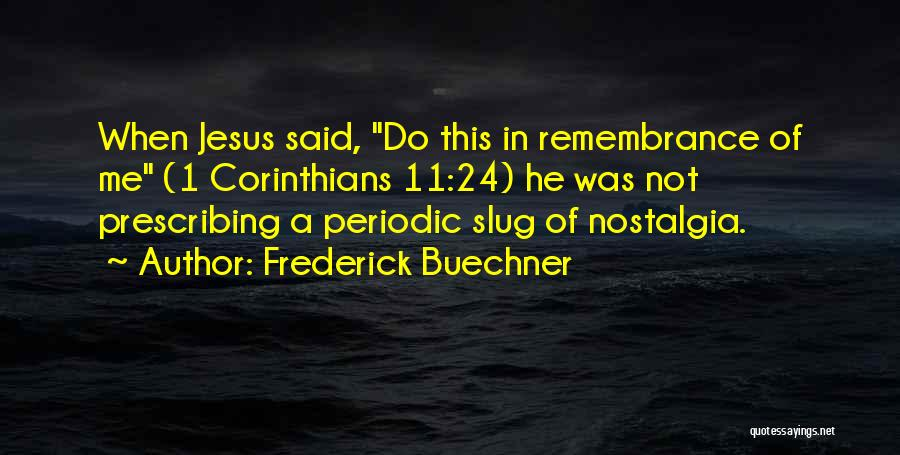 Remembrance For 9 11 Quotes By Frederick Buechner