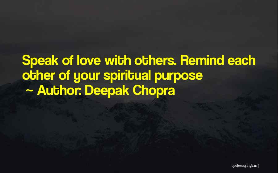 Remind Love Quotes By Deepak Chopra