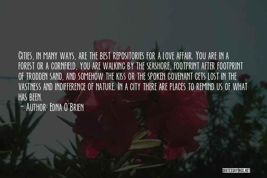 Remind Love Quotes By Edna O'Brien