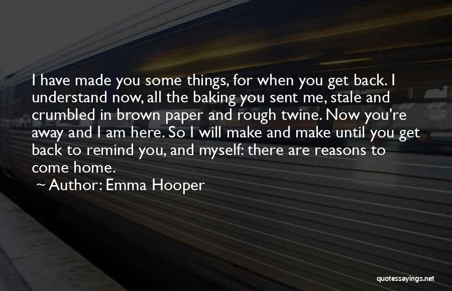 Remind Love Quotes By Emma Hooper