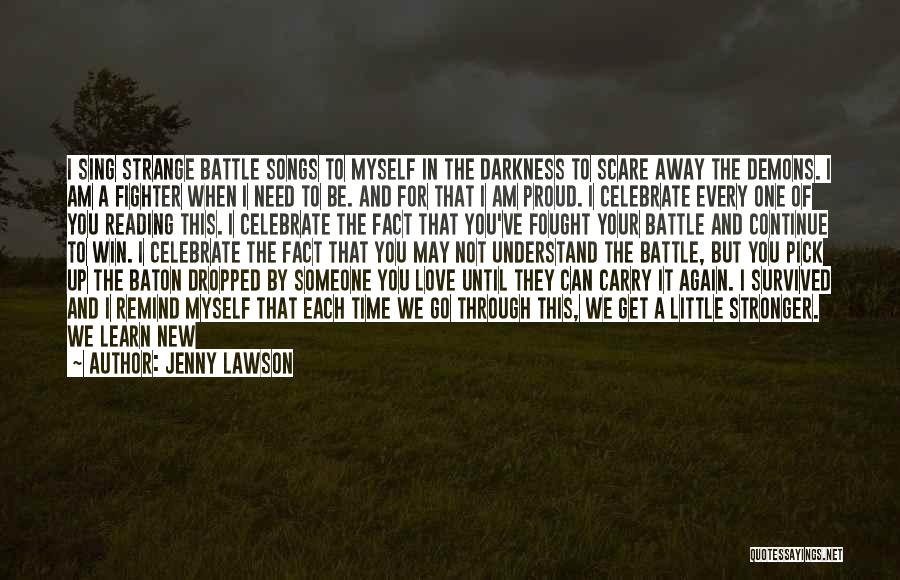 Remind Love Quotes By Jenny Lawson