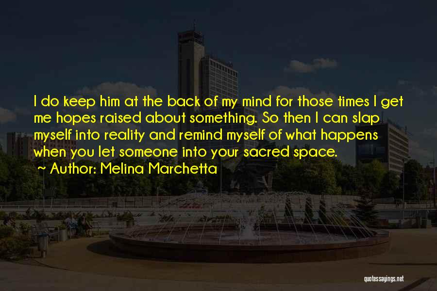 Remind Love Quotes By Melina Marchetta