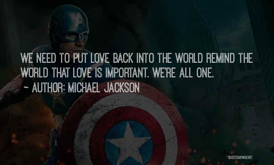 Remind Love Quotes By Michael Jackson