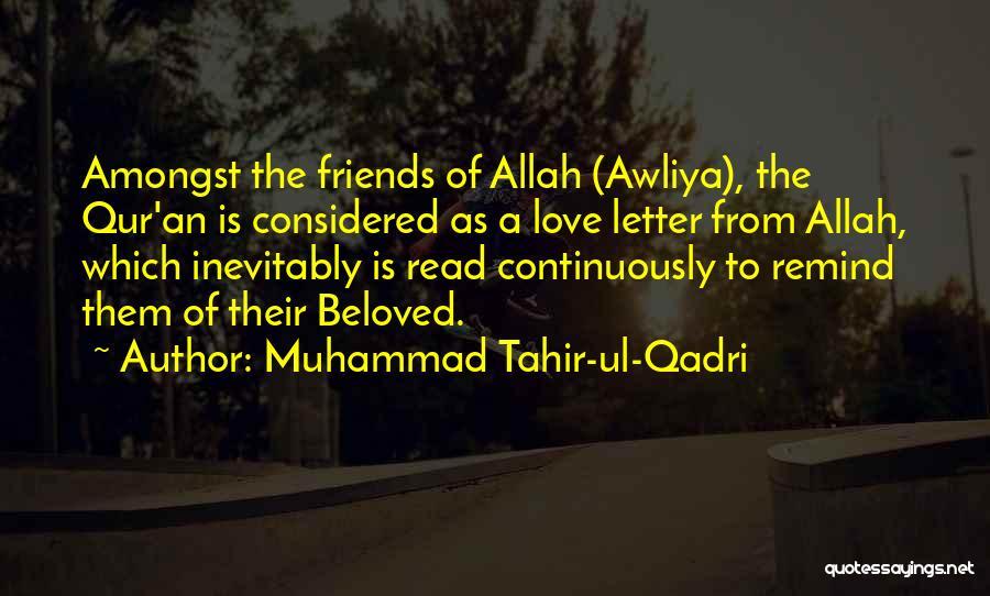 Remind Love Quotes By Muhammad Tahir-ul-Qadri